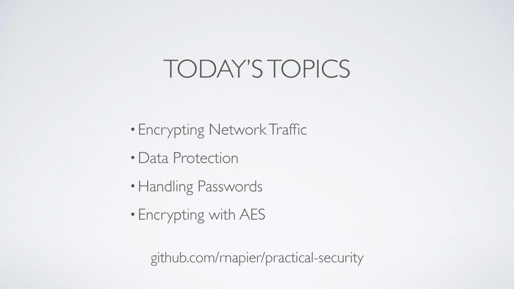 •Encrypting Network Traffic •Data Protection •Ha...