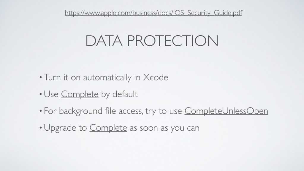 DATA PROTECTION • Turn it on automatically in X...