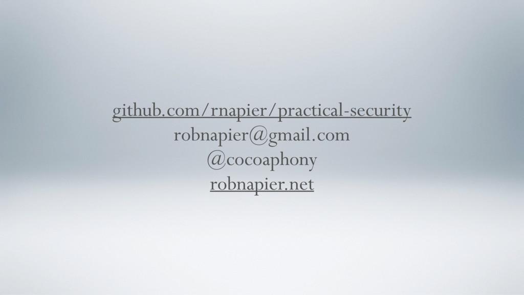 github.com/rnapier/practical-security robnapier...