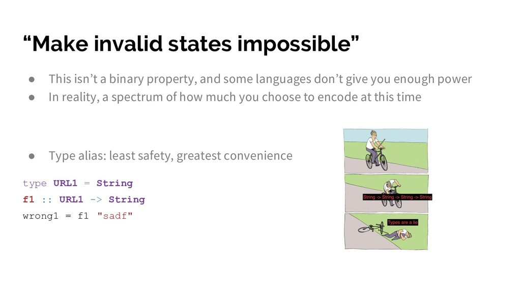"""Make invalid states impossible"" ● This isn't a..."