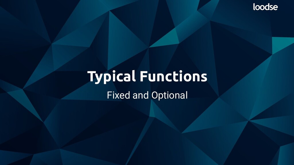 Fixed and Optional Typical Functions