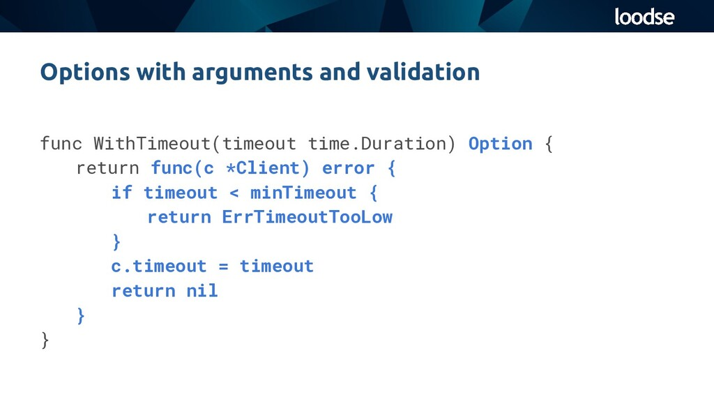 func WithTimeout(timeout time.Duration) Option ...
