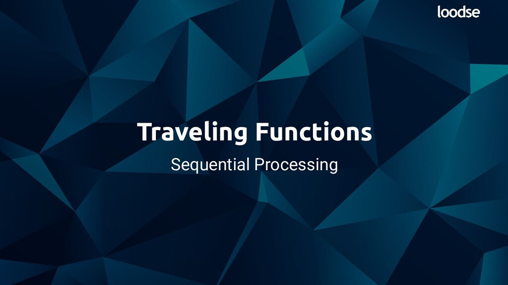 Sequential Processing Traveling Functions