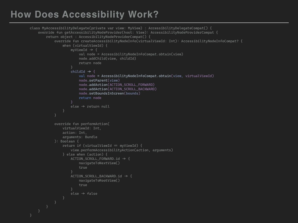 How Does Accessibility Work? class MyAccessibil...