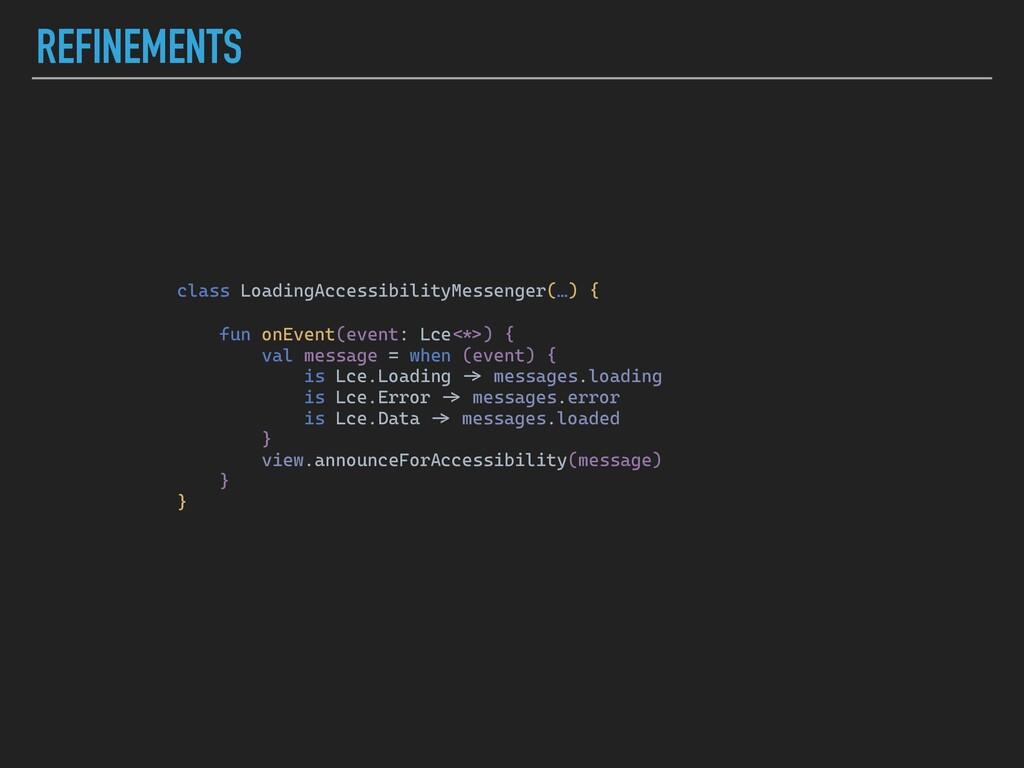 REFINEMENTS class LoadingAccessibilityMessenger...