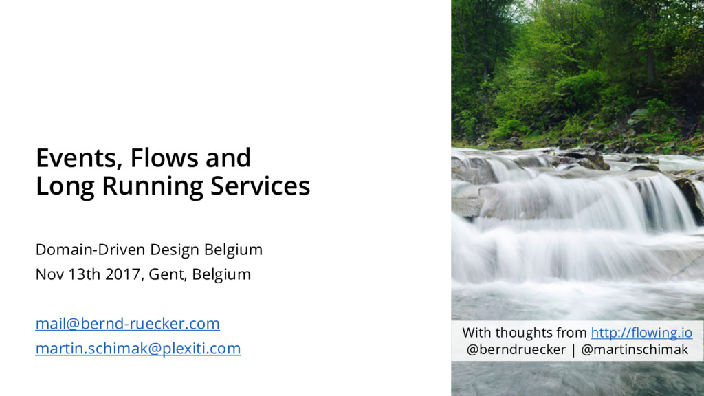 Events, Flows and Long Running Services Domain-...