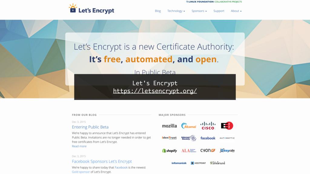 Let's Encrypt https://letsencrypt.org/