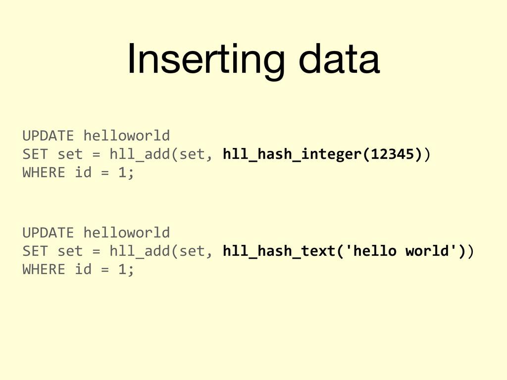Inserting data UPDATE helloworld  SET ...