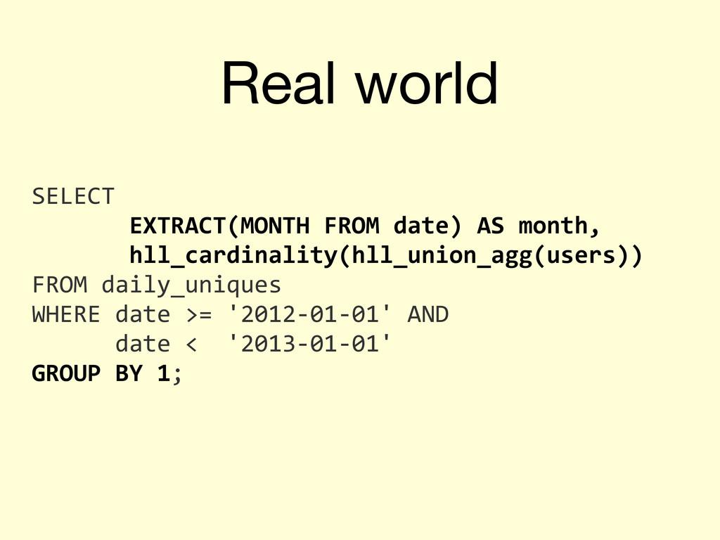 Real world SELECT        ...