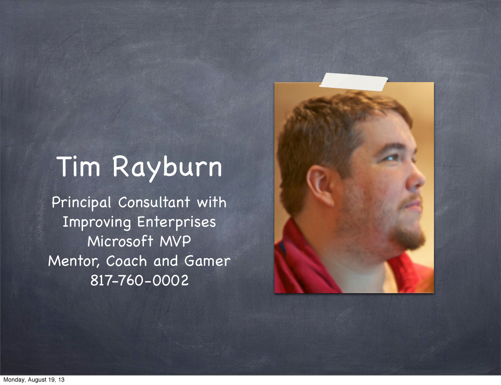 Tim Rayburn Principal Consultant with Improving...