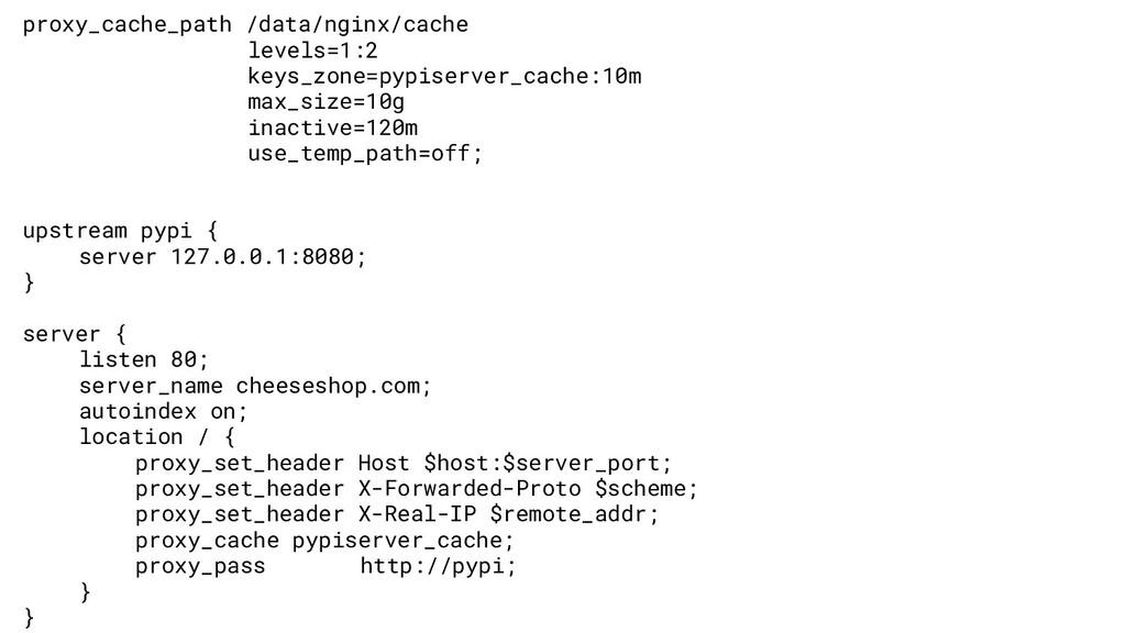 proxy_cache_path /data/nginx/cache levels=1:2 k...