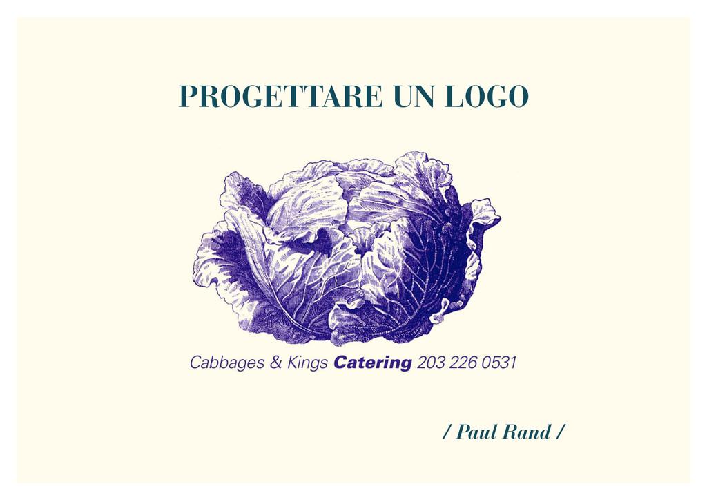 PROGETTARE UN LOGO / Paul Rand /