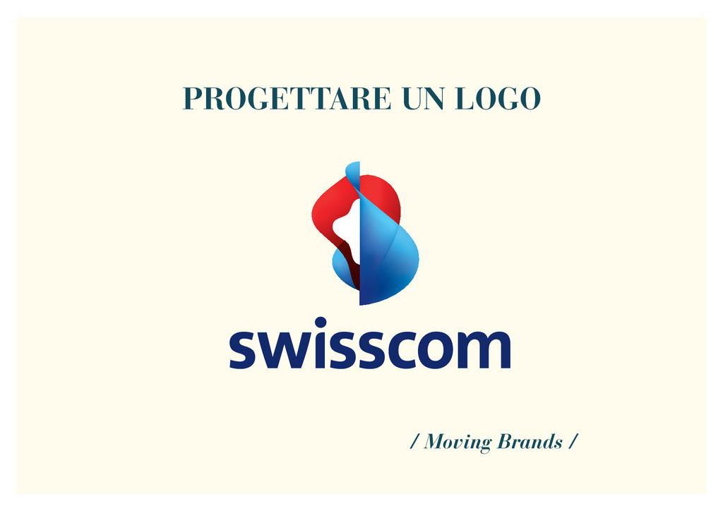 PROGETTARE UN LOGO / Moving Brands /