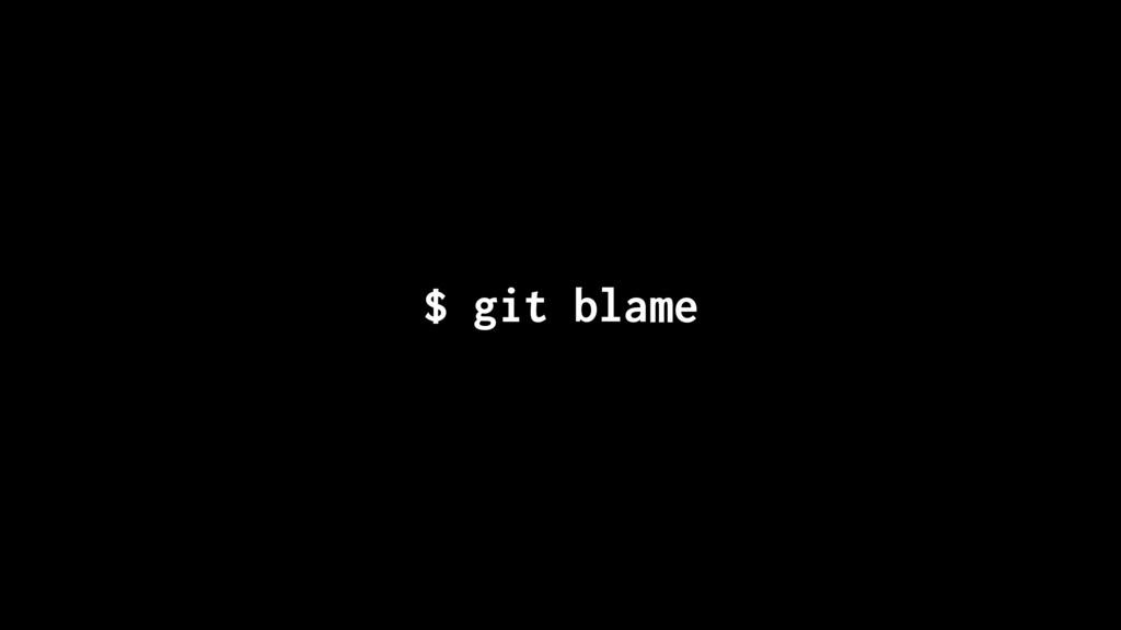 $ git blame