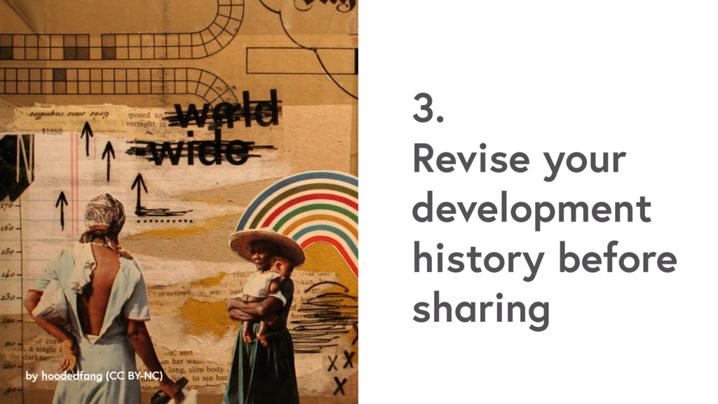 by hoodedfang (CC BY-NC) 3. Revise your develop...