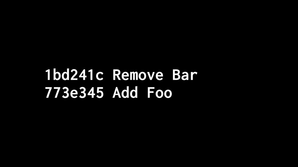 1bd241c Remove Bar 773e345 Add Foo