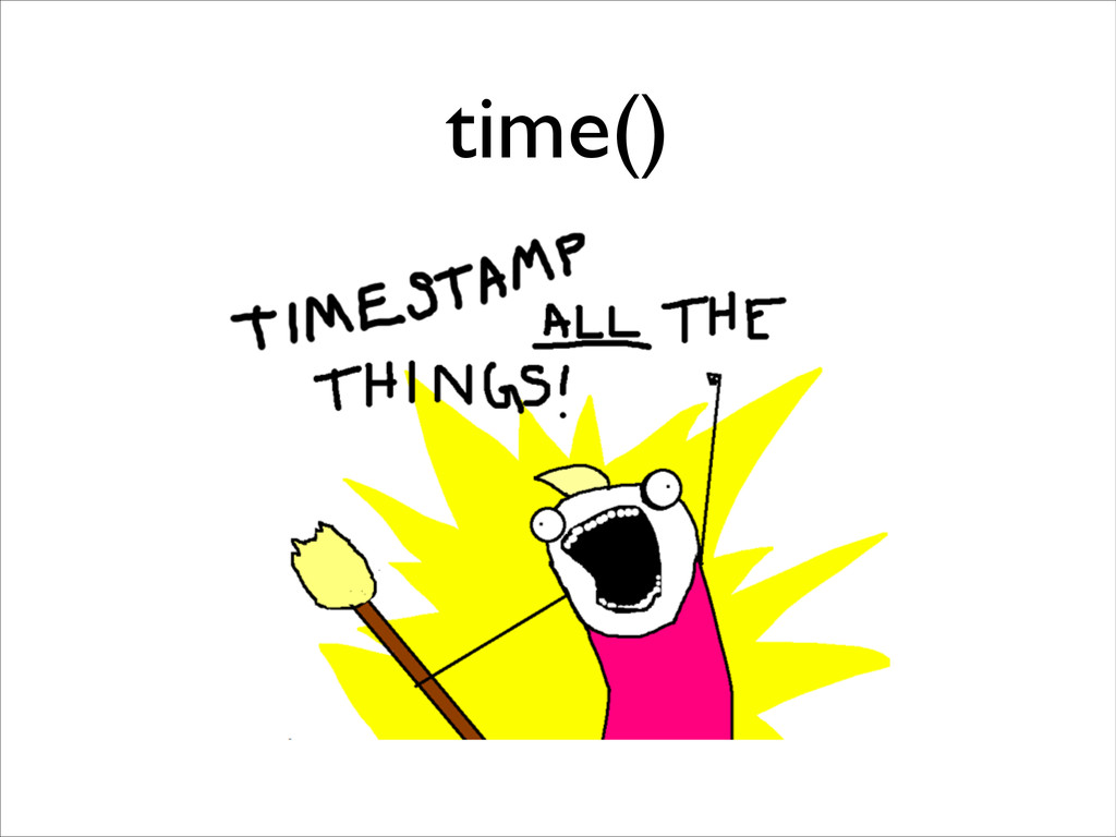 time()