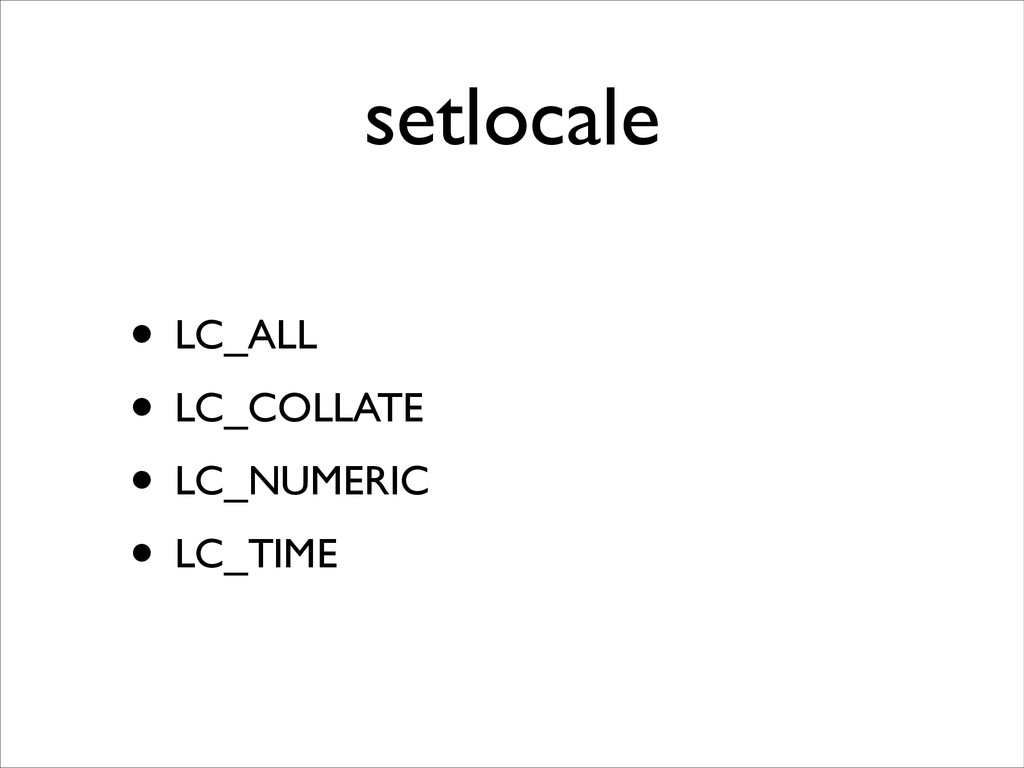 setlocale • LC_ALL	 