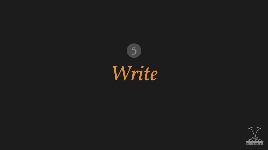 Write 5