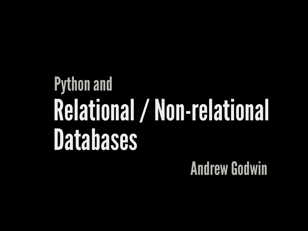 Relational / Non-relational Databases Python an...