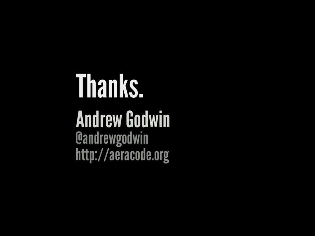 Thanks. Andrew Godwin @andrewgodwin http://aera...
