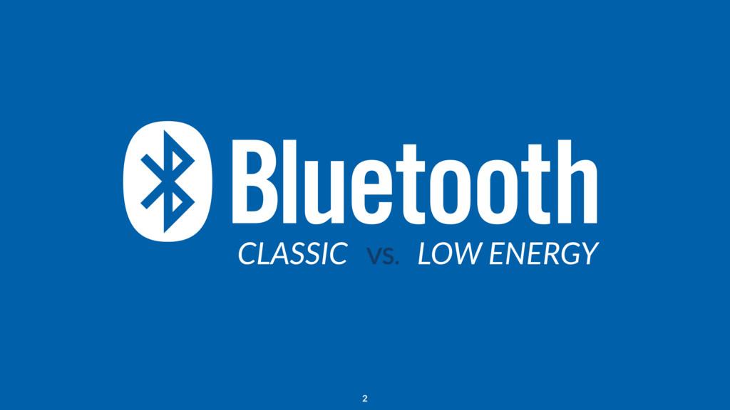 CLASSIC LOW ENERGY VS. 2