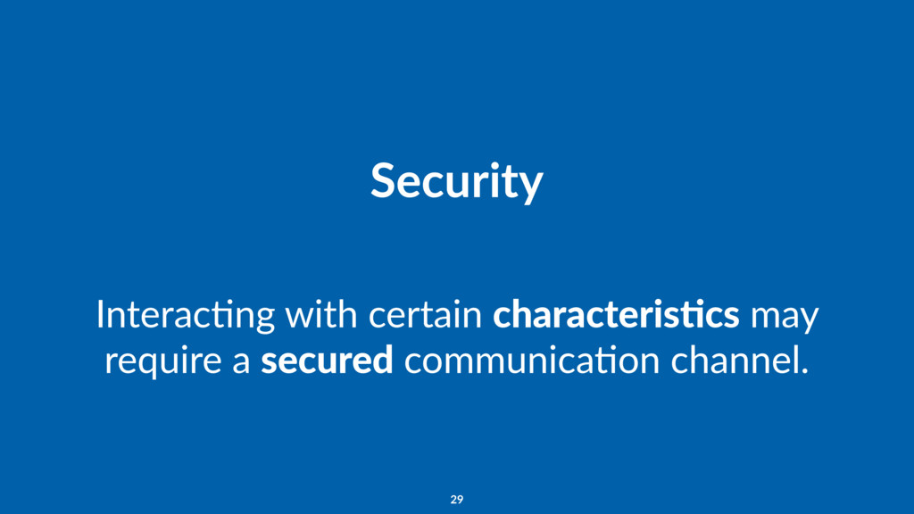 Security InteracFng with certain characteris7cs...