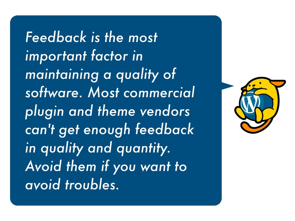 Feedback is the most important factor in mainta...
