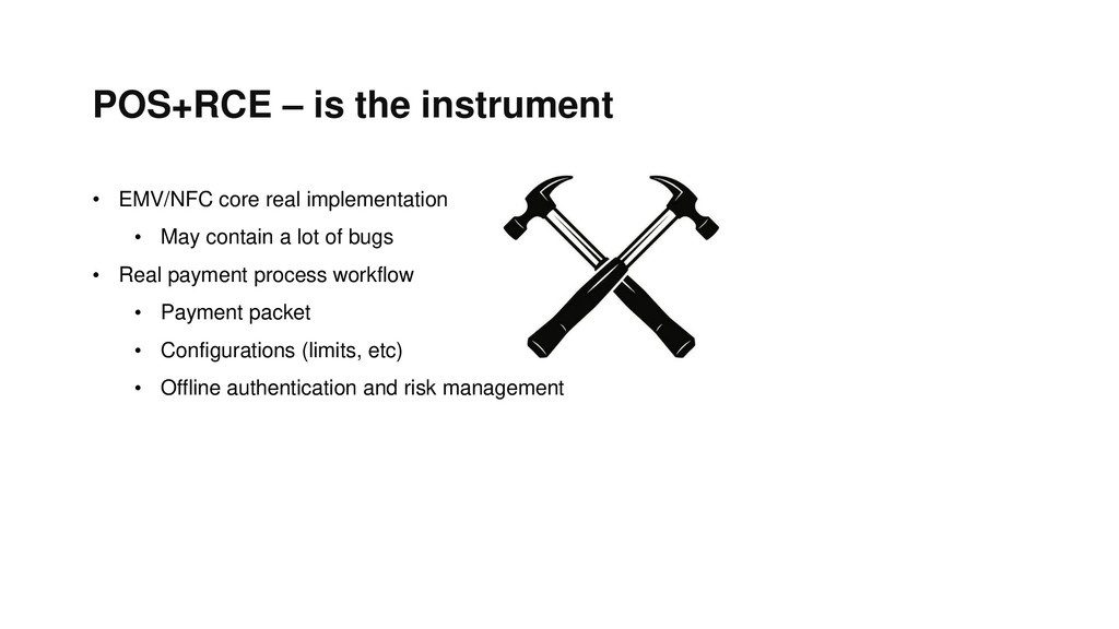 POS+RCE – is the instrument • EMV/NFC core real...