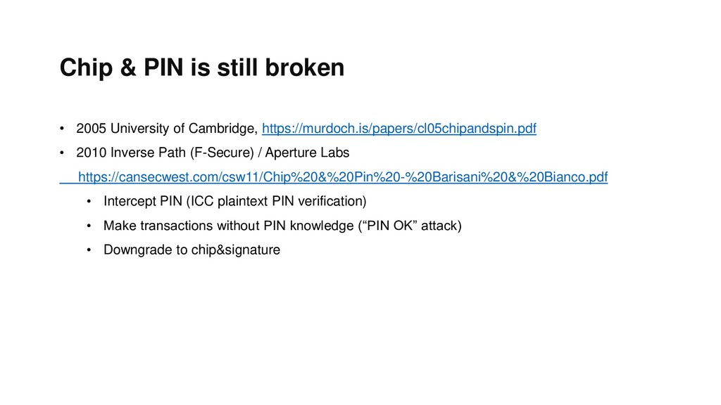 Chip & PIN is still broken • 2005 University of...