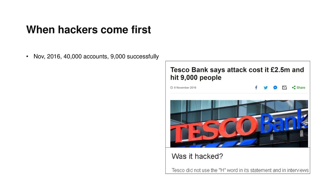 When hackers come first • Nov, 2016, 40,000 acc...