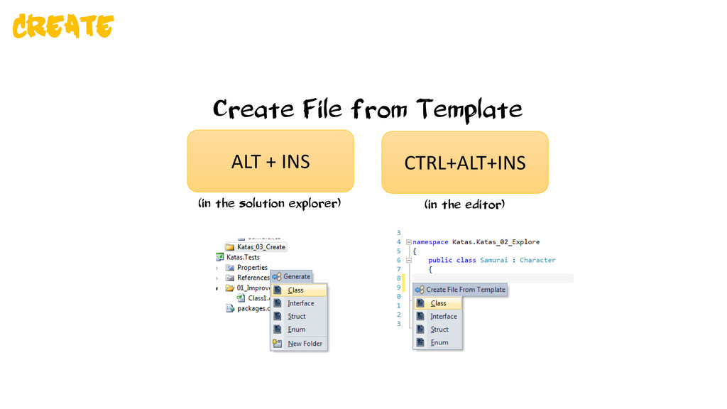 Create File from Template ALT + INS (in the sol...