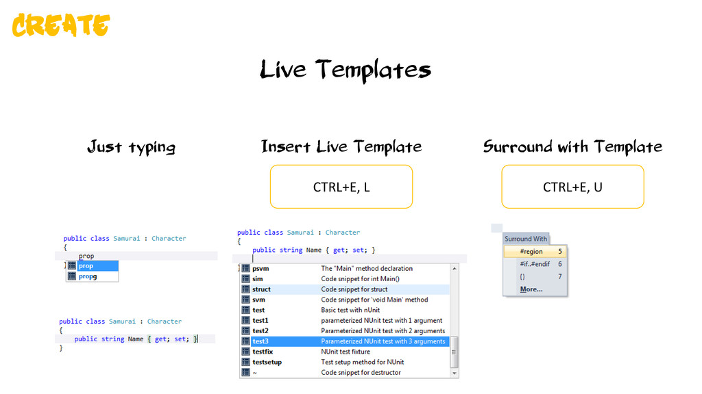 Live Templates Just typing Insert Live Template...