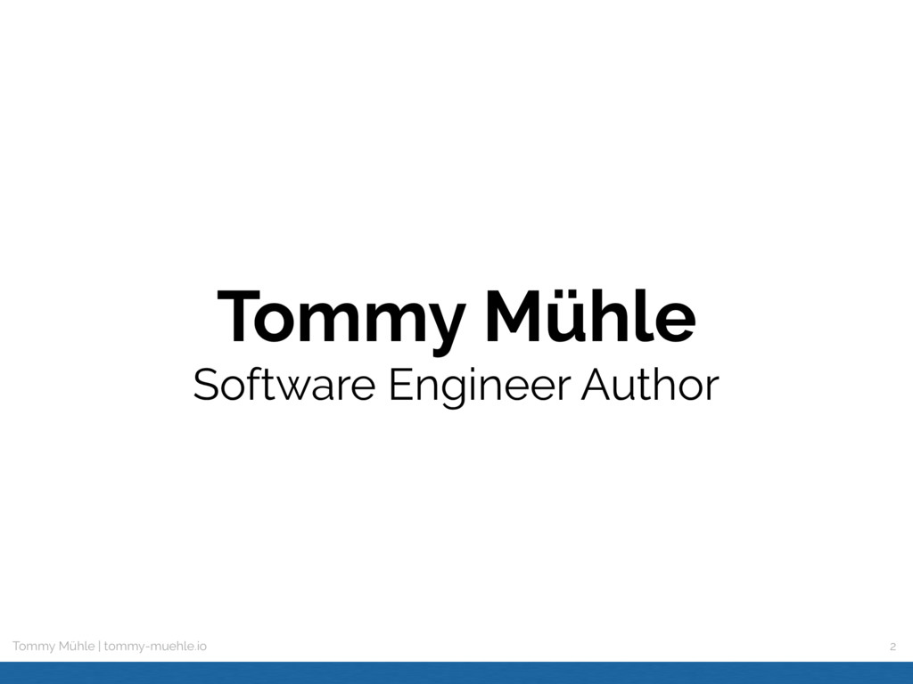 Tommy Mühle | tommy-muehle.io Tommy Mühle  Sof...
