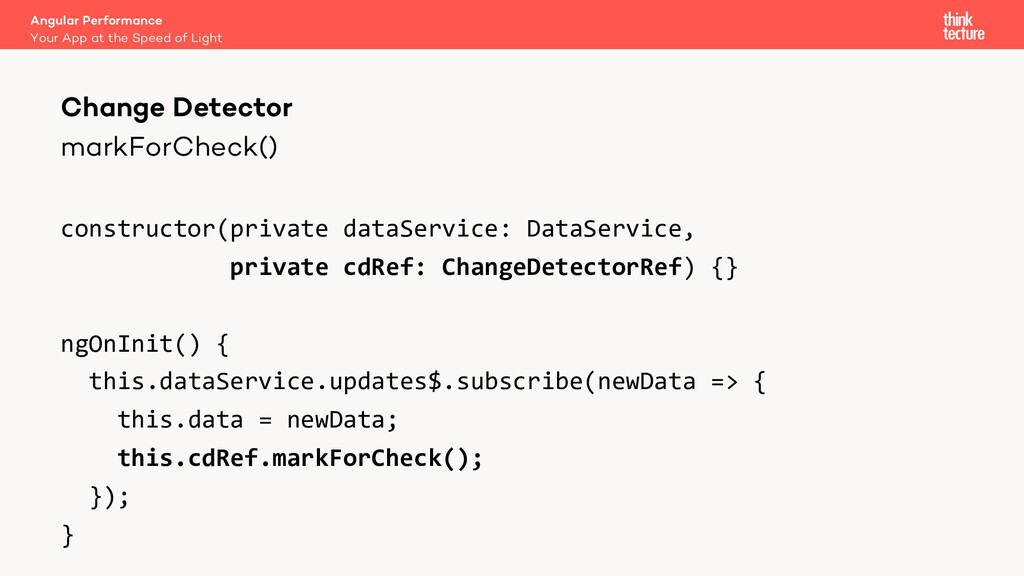 markForCheck() constructor(private dataService:...