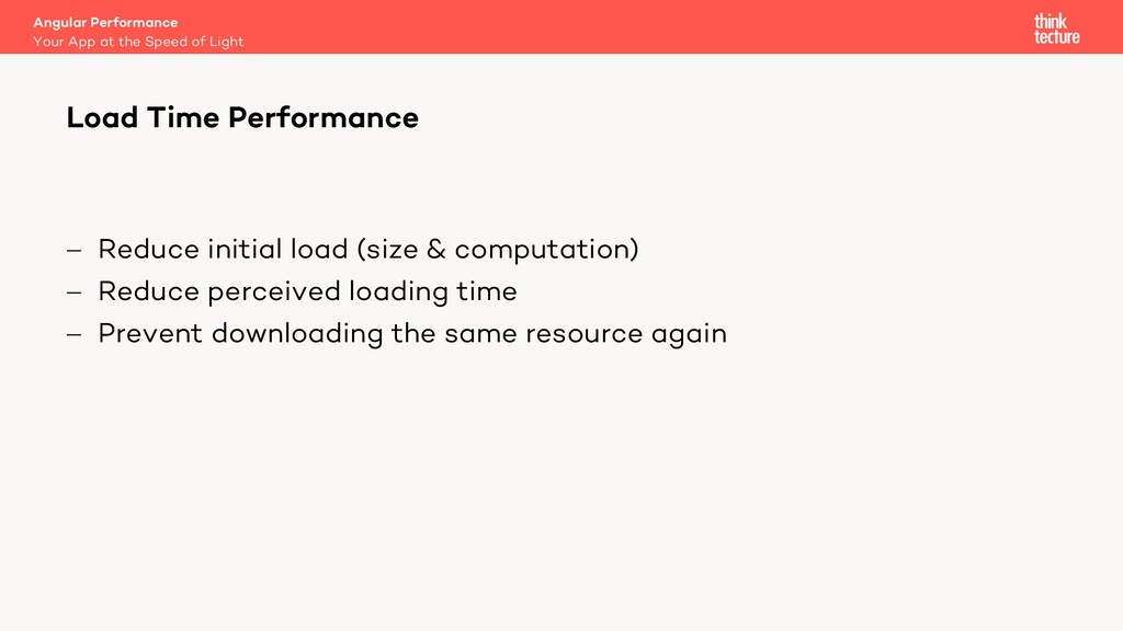 - Reduce initial load (size & computation) - Re...