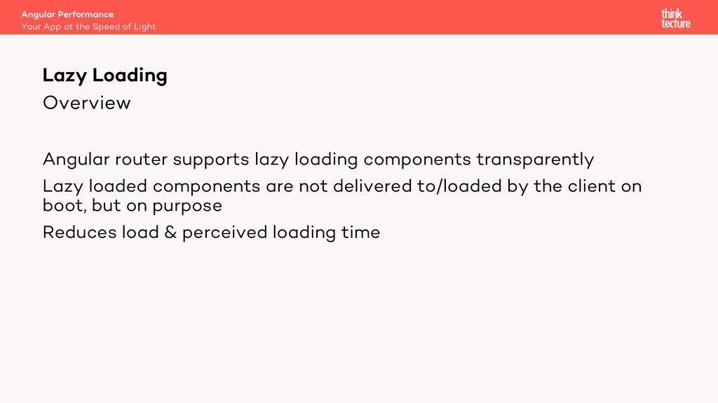 Overview Angular router supports lazy loading c...