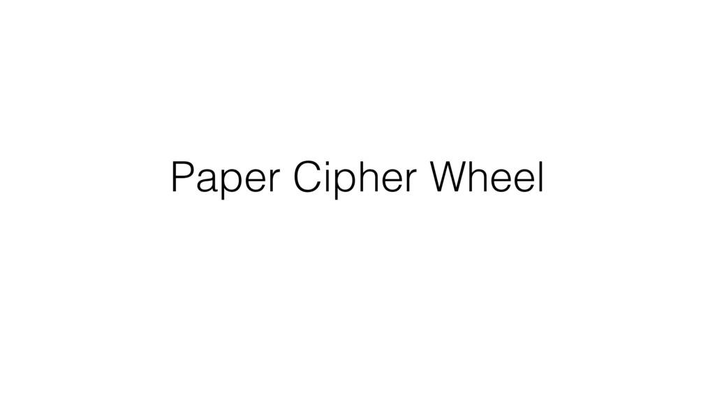 Paper Cipher Wheel