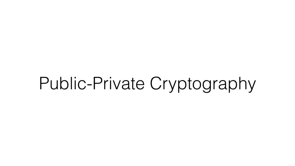 Public-Private Cryptography