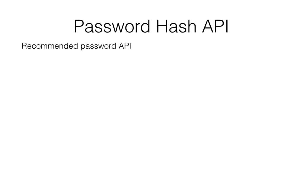 Password Hash API Recommended password API