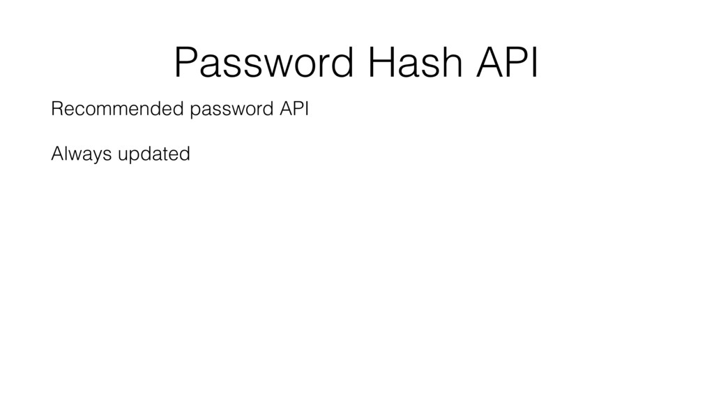 Password Hash API Recommended password API Alwa...