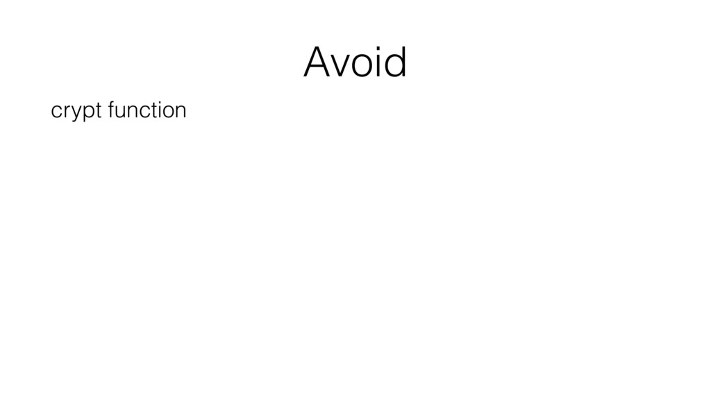 Avoid crypt function