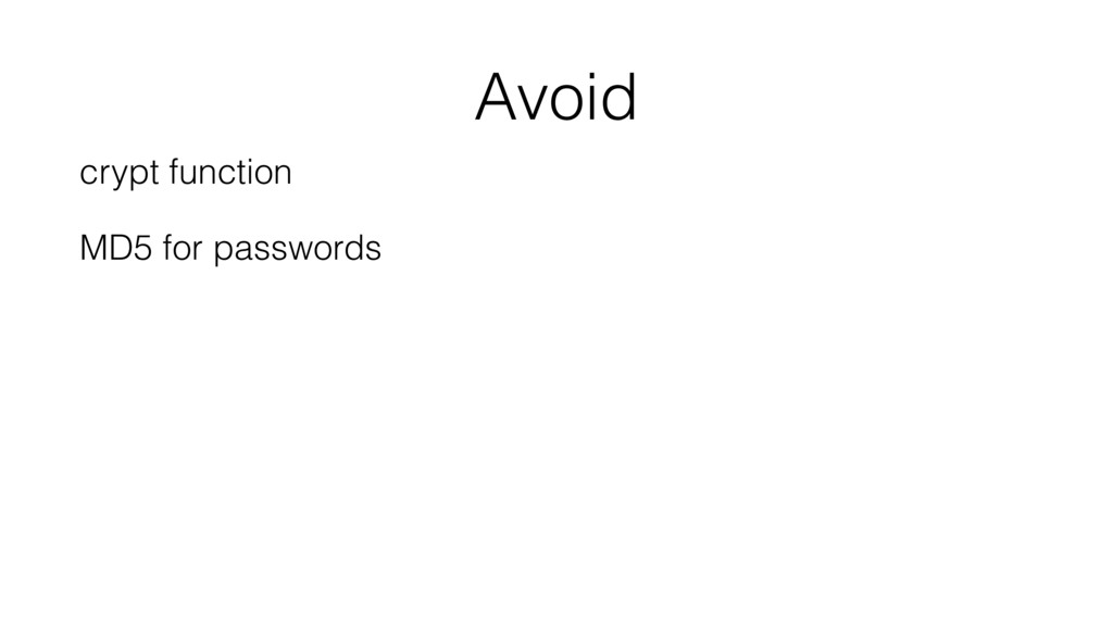 Avoid crypt function MD5 for passwords
