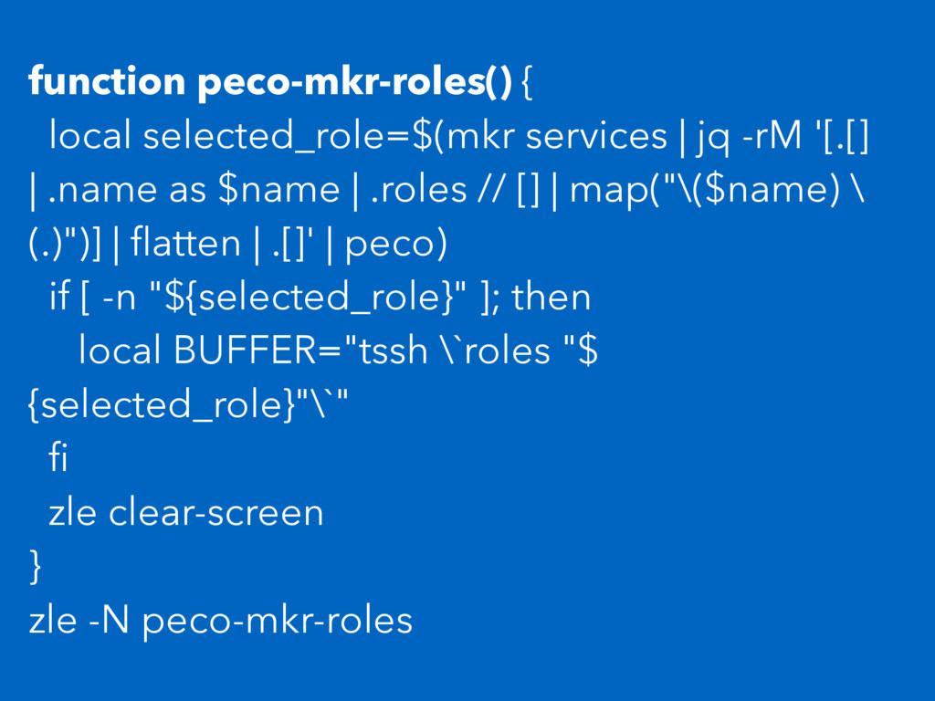 function peco-mkr-roles() { local selected_role...
