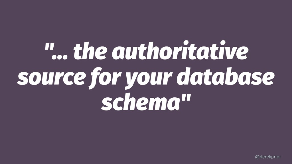 """... the authoritative source for your database..."