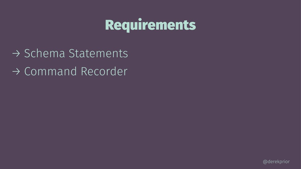 Requirements → Schema Statements → Command Reco...