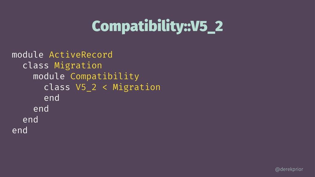 Compatibility::V5_2 module ActiveRecord class M...