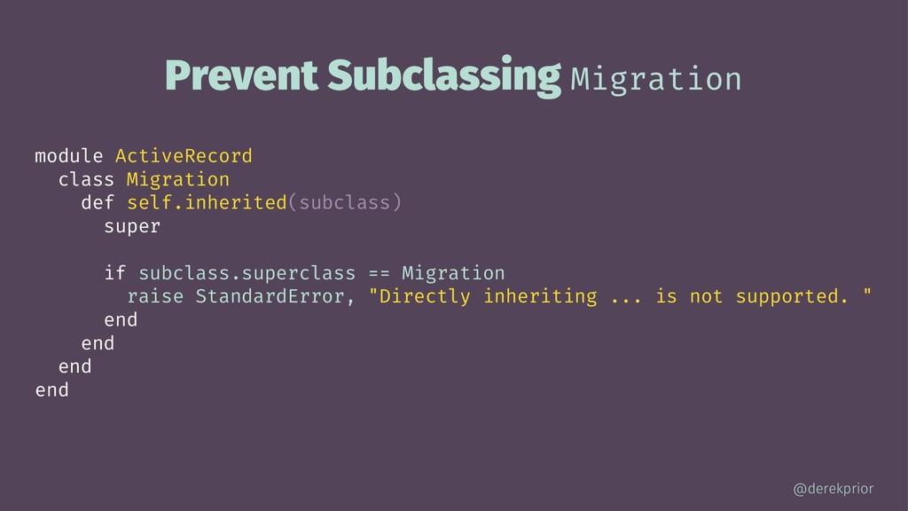 Prevent Subclassing Migration module ActiveReco...