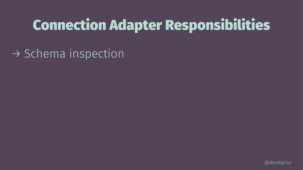 Connection Adapter Responsibilities → Schema in...