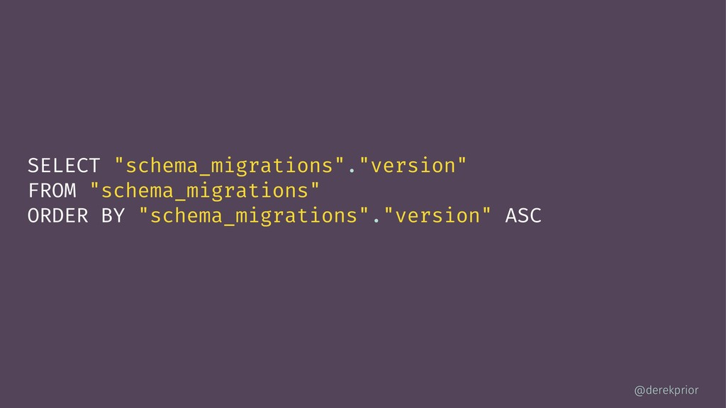 "SELECT ""schema_migrations"".""version"" FROM ""sche..."